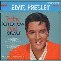 Cover Elvis Presley - Today, Tomorrow And Forever