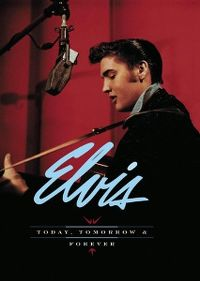 Cover Elvis Presley - Today, Tomorrow & Forever