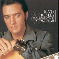 Cover Elvis Presley - Tomorrow Is A Long Time