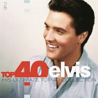 Cover Elvis Presley - Top 40 - His Ultimate Top 40 Collection