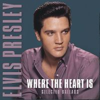 Cover Elvis Presley - Where The Heart Is - Selected Ballads