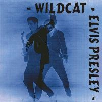 Cover Elvis Presley - Wildcat