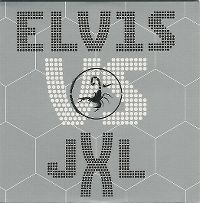 Cover Elvis Presley vs. JXL - A Little Less Conversation