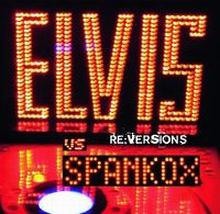 Cover Elvis vs. Spankox - Re:Versions