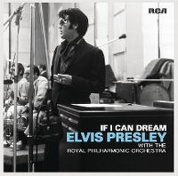 Cover Elvis with The Royal Philharmonic Orchestra - If I Can Dream