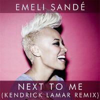 Cover Emeli Sandé - Next To Me (Kendrick Lamar Remix)