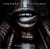 Cover Emerson, Lake & Palmer - Then & Now
