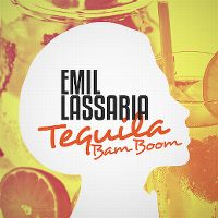 Cover Emil Lassaria - Tequila Bam Boom