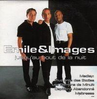 Cover Emile & Images - Jusqu'au bout de la nuit