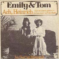 Cover Emily & Tom - Ach, Heinrich (Heute abend gehn wir zu Kaminski auf den Ball)