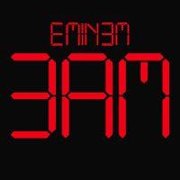 Cover Eminem - 3 A.M.