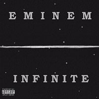 Cover Eminem - Infinite