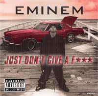 Cover Eminem - Just Don't Give A Fuck