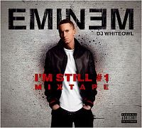 Cover Eminem / DJ Whiteowl - I'm Still #1 Mixtape