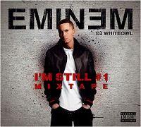 Cover Eminem / DJ Whiteowl - I'm Still #1 Mixtape