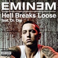 Cover Eminem feat. Dr. Dre - Hell Breaks Loose