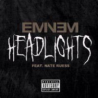 Cover Eminem feat. Nate Ruess - Headlights