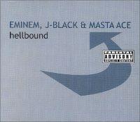 Cover Eminem, J-Black & Masta Ace - Hellbound