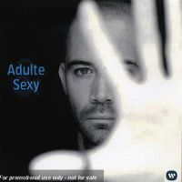 Cover Emmanuel Moire - Adulte & sexy