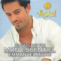 Cover Emmanuel Moire - Je fais de toi mon essentiel
