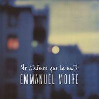 Cover Emmanuel Moire - Ne s'aimer que la nuit