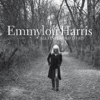 Cover Emmylou Harris - All I Intended To Be