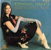 Cover Emmylou Harris - How High The Moon