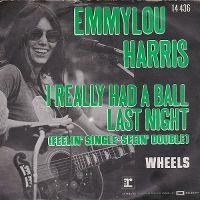 Cover Emmylou Harris - I Really Had A Ball Last Night