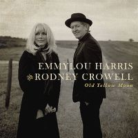 Cover Emmylou Harris and Rodney Crowell - Old Yellow Moon