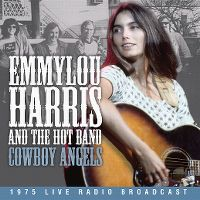 Cover Emmylou Harris And The Hot Band - Cowboy Angels