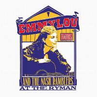 Cover Emmylou Harris And The Nash Ramblers - At The Ryman
