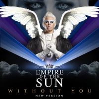 Cover Empire Of The Sun - Without You