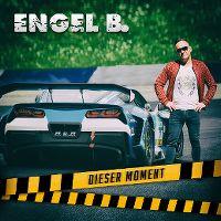 Cover Engel B. - Dieser Moment