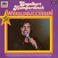Cover Engelbert - Wereldsuccessen - Zijn 30 grootste successen