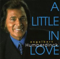 Cover Engelbert Humperdinck - A Little In Love