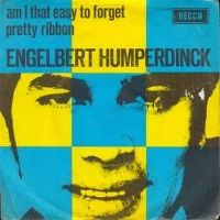 Cover Engelbert Humperdinck - Am I That Easy To Forget