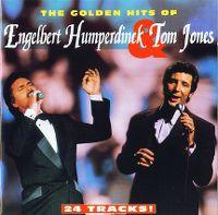 Cover Engelbert Humperdinck & Tom Jones - The Golden Hits Of Engelbert Humperdinck & Tom Jones