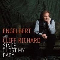 Cover Engelbert with Cliff Richard - Since I Lost My Baby