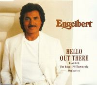 Cover Engelbert with The Royal Philharmonic Orchestra - Hello Out There