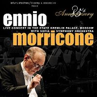 Cover Ennio Morricone - 85th Anniversary - Live Concert In The State Kremlin Palace, Moscow