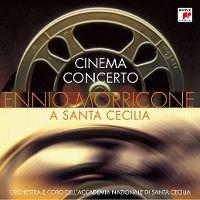 Cover Ennio Morricone - Cinema Concerto - a Santa Cecilia