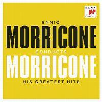 Cover Ennio Morricone - Ennio Morricone Conducts Morricone - His Greatest Hits