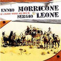 Cover Ennio Morricone - Le colonne sonore dei film di Sergio Leone