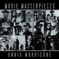 Cover Ennio Morricone - Movie Masterpieces