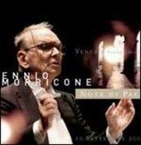 Cover Ennio Morricone - Note di pace - Venezia 11-09-07