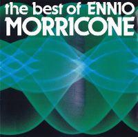 Cover Ennio Morricone - The Best Of Ennio Morricone