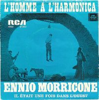 Cover Ennio Morricone - The Man With The Harmonica / L'homme à l'harmonica / Das Lied vom Tod (Harmonica)