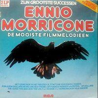 Cover Ennio Morricone - Zijn grootste successen - De mooiste filmmelodieën