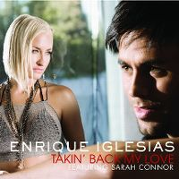 Cover Enrique Iglesias feat. Sarah Connor - Takin' Back My Love