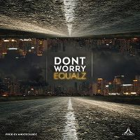 Cover Equalz - Don't Worry